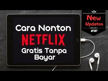 Cara Membuat Akun Dan Nonton Film Netflix Gratis - Film Cina